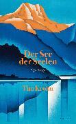 Cover-Bild zu Krohn, Tim: Der See der Seelen (eBook)
