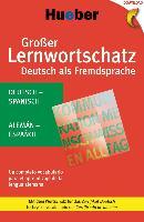 Cover-Bild zu Großer Lernwortschatz Deutsch als Fremdsprache. Deutsch-Spanisch - Alemán-Español (eBook) von Reimann, Monika