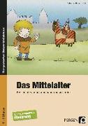 Cover-Bild zu Das Mittelalter von Barsch, Sebastian (Hrsg.)