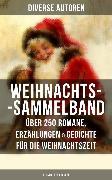 Cover-Bild zu Rilke, Rainer Maria: Weihnachtszauber (Sammelband) (eBook)