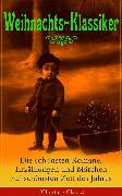 Cover-Bild zu Lagerlöf, Selma: Weihnachts-Klassiker: Die schönsten Romane, Erzählungen und Märchen zur schönsten Zeit des Jahres (eBook)