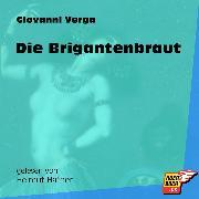 Cover-Bild zu Verga, Giovanni: Die Brigantenbraut (Ungekürzt) (Audio Download)