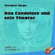 Cover-Bild zu Verga, Giovanni: Don Candeloro und sein Theater (Ungekürzt) (Audio Download)