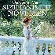 Cover-Bild zu Verga, Giovanni: Sizilianische Novellen (Ungekürzt) (Audio Download)