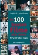 Cover-Bild zu Schnelle, Frank: Die 100 besten Filme aller Zeiten
