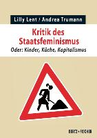 Cover-Bild zu Lent, Lilly: Kritik des Staatsfeminismus