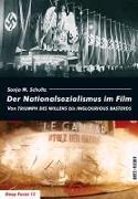 Cover-Bild zu Schultz, Sonja M.: Der Nationalsozialismus im Film