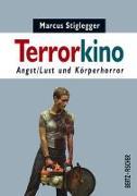 Cover-Bild zu Stiglegger, Marcus: Terrorkino