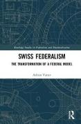 Cover-Bild zu Vatter, Adrian (Universitat Bern, Switzerland): Swiss Federalism