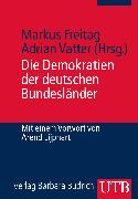 Cover-Bild zu Vatter, Adrian (Hrsg.): Die Demokratien der deutschen Bundesländer (eBook)
