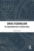 Cover-Bild zu Vatter, Adrian: Swiss Federalism (eBook)