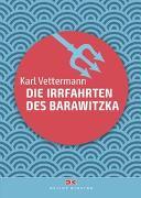 Cover-Bild zu Vettermann, Karl: Die Irrfahrten des Barawitzka