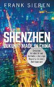 Cover-Bild zu Sieren, Frank: Shenzhen - Zukunft Made in China
