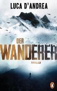 Cover-Bild zu D'Andrea, Luca: Der Wanderer