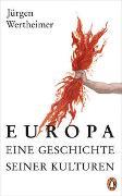 Cover-Bild zu Wertheimer, Jürgen: Europa - eine Geschichte seiner Kulturen