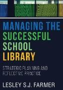 Cover-Bild zu Farmer, Lesley S. J.: Managing the Successful School Library (eBook)
