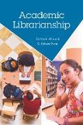 Cover-Bild zu Evans, G. Edward: Academic Librarianship (eBook)