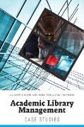 Cover-Bild zu Nickelson Dearie, Tammy (Hrsg.): Academic Library Management (eBook)