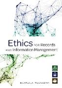 Cover-Bild zu Mooradian, Norman A.: Ethics for Records and Information Management (eBook)