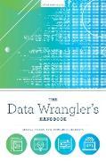 Cover-Bild zu Banerjee, Kyle: The Data Wrangler's Handbook (eBook)