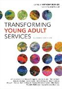 Cover-Bild zu Bernier, Anthony: Transforming Young Adult Services (eBook)