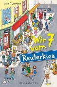 Cover-Bild zu Voorhoeve, Anne C.: Wir 7 vom Reuterkiez