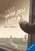 Cover-Bild zu Voorhoeve, Anne C.: Lilly unter den Linden (eBook)