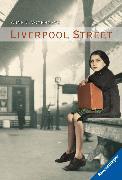 Cover-Bild zu Voorhoeve, Anne C.: Liverpool Street (eBook)