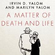 Cover-Bild zu A Matter of Death and Life (eBook) von Yalom, Irvin