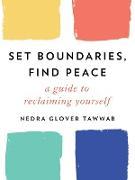 Cover-Bild zu Set Boundaries, Find Peace (eBook) von Tawwab, Nedra Glover