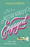Cover-Bild zu Accidentally Engaged (eBook) von Heron, Farah