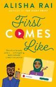 Cover-Bild zu First Comes Like (eBook) von Rai, Alisha
