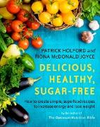 Cover-Bild zu Delicious, Healthy, Sugar-Free (eBook) von Holford, Patrick