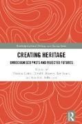 Cover-Bild zu Carter, Thomas (Hrsg.): Creating Heritage (eBook)