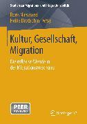 Cover-Bild zu Drotbohm, Heike (Hrsg.): Kultur, Gesellschaft, Migration (eBook)