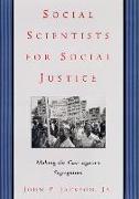 Cover-Bild zu Jackson Jr., John P.: Social Scientists for Social Justice