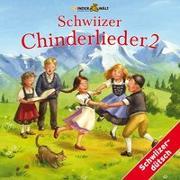 Cover-Bild zu Schwiizer Chinderlieder 2