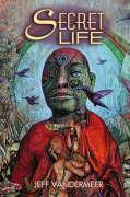 Cover-Bild zu VanderMeer, Jeff: Secret Life