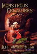 Cover-Bild zu Vandermeer, Jeff: Monstrous Creatures: Explorations of Fantasy Through Essays, Articles and Reviews