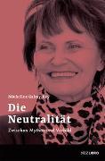 Cover-Bild zu Calmy-Rey, Micheline: Die Neutralität