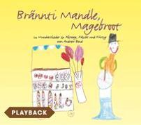 Cover-Bild zu Brännti Mandle, Magebroot, Playback