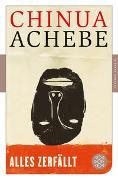 Cover-Bild zu Achebe, Chinua: Alles zerfällt