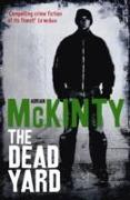 Cover-Bild zu The Dead Yard von McKinty, Adrian
