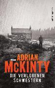 Cover-Bild zu Die verlorenen Schwestern von McKinty, Adrian
