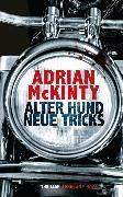 Cover-Bild zu Alter Hund, neue Tricks (eBook) von McKinty, Adrian