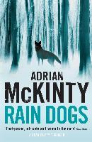 Cover-Bild zu Rain Dogs von McKinty, Adrian