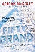 Cover-Bild zu Fifty Grand (eBook) von McKinty, Adrian