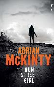 Cover-Bild zu Gun Street Girl von McKinty, Adrian