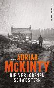 Cover-Bild zu Die verlorenen Schwestern (eBook) von McKinty, Adrian