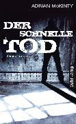Cover-Bild zu Der schnelle Tod (eBook) von McKinty, Adrian